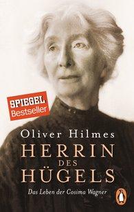 Oliver  Hilmes - Herrin des Hügels