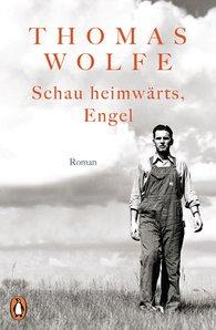 Thomas  Wolfe - Schau heimwärts, Engel