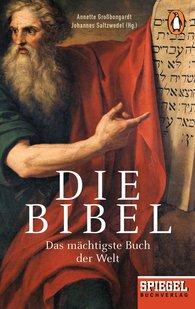 Annette  Großbongardt  (Hrsg.), Johannes  Saltzwedel  (Hrsg.) - Die Bibel