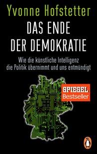 Yvonne  Hofstetter - Das Ende der Demokratie