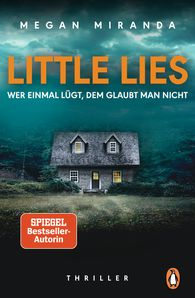 Megan  Miranda - LITTLE LIES – Wer einmal lügt, dem glaubt man nicht