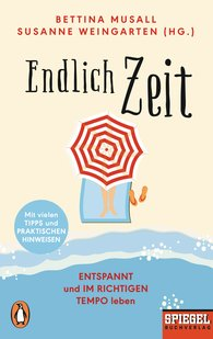 Susanne  Weingarten  (Hrsg.), Bettina  Musall  (Hrsg.) - Endlich Zeit
