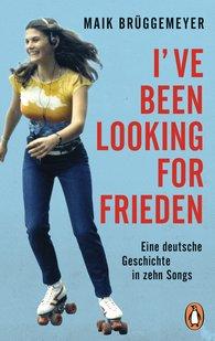 Maik  Brüggemeyer - I've been looking for Frieden