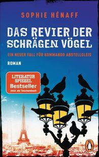 Sophie  Hénaff - Das Revier der schrägen Vögel