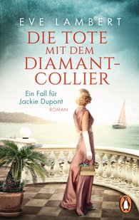 Eve  Lambert - The Corpse with the Diamond Necklace –  -  - A case for Jackie Dupont