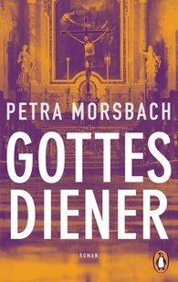 Petra  Morsbach - Servant of God