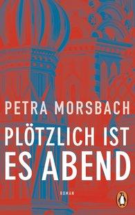 Petra  Morsbach - Suddenly It's Evening