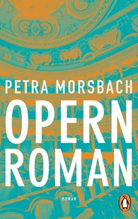 Petra  Morsbach - Opera Novel