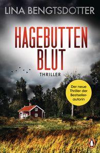 Lina  Bengtsdotter - Hagebuttenblut