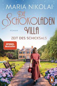 Maria  Nikolai - The Chocolate Villa – Days of Destiny