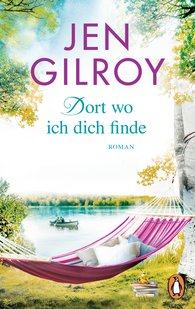 Jen  Gilroy - Dort, wo ich dich finde