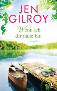 Jen  Gilroy - Wenn ich dir nahe bin