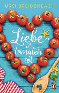 Ursi  Breidenbach - Love Is as Red as a Tomato