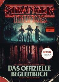 Gina  McIntyre  (Hrsg.) - STRANGER THINGS: Das offizielle Begleitbuch – ein NETFLIX-Original