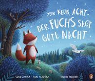 Silvia  Schröer, Silke  Schwarz - Zehn, neun, acht - der Fuchs sagt gute Nacht