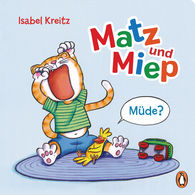 Isabel  Kreitz - Matz & Miep: Tired?