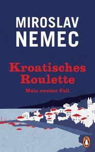 Miroslav  Nemec - Croatian Roulette