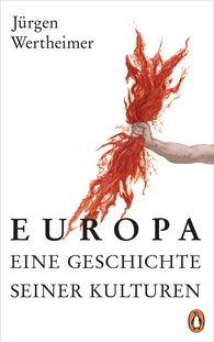 Jürgen  Wertheimer - Europa - eine Geschichte seiner Kulturen