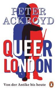 Peter  Ackroyd - Queer London