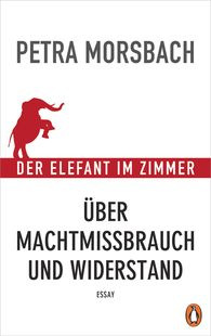 Petra  Morsbach - The Elephant in the Room