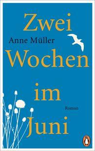 Anne  Müller - Two Weeks in June