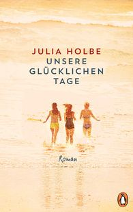 Julia  Holbe - Our Happy Days