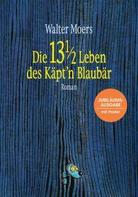 Walter  Moers - Die 13 1/2 Leben des Käpt'n Blaubär