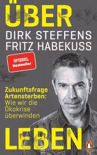 Dirk  Steffens, Fritz  Habekuß - Über Leben