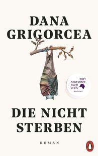 Dana  Grigorcea - Those Who Never Die