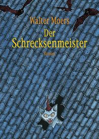 Walter  Moers - Der Schrecksenmeister