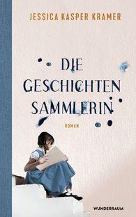 Jessica  Kasper Kramer - Die Geschichtensammlerin