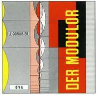 Le Corbusier - Le Corbusier - Der Modulor