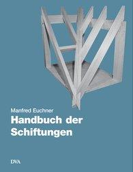 Manfred  Euchner - Handbuch der Schiftungen