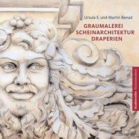 Martin  Benad, Ursula E.  Benad -  Trompe l'Oeil Architecture, Draperies