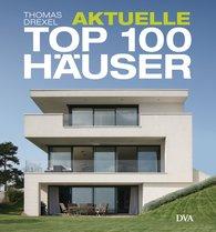 Thomas  Drexel - Aktuelle TOP 100 Häuser