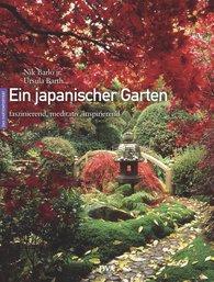 Nik  Barlo jr., Ursula  Barth - Ein japanischer Garten
