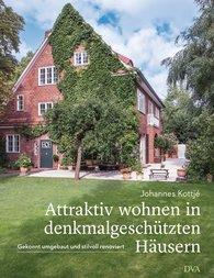 Johannes  Kottjé - Attraktiv wohnen in denkmalgeschützten Häusern
