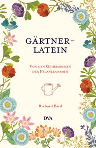 Richard  Bird - Gärtner-Latein