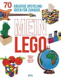 Isabelle  Bruno, Christine  Baillet - Mein LEGO