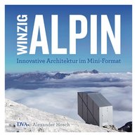Alexander  Hosch - Winzig alpin