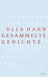 Ulla  Hahn - Collected Poems