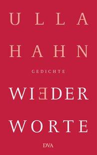 Ulla  Hahn - Wiederworte