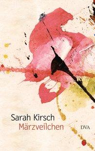 Sarah  Kirsch - March Violets