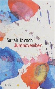 Sarah  Kirsch - Junenovember
