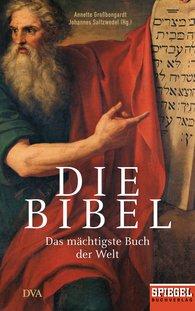Annette  Großbongardt  (Editor), Johannes  Saltzwedel  (Editor) - The Bible