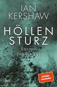 Ian  Kershaw - Höllensturz