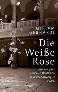 Miriam  Gebhardt - The White Rose
