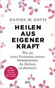 Daniel M.  Davis - Heilen aus eigener Kraft