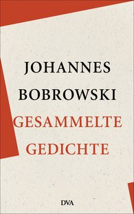 Johannes  Bobrowski - Collected Poems
