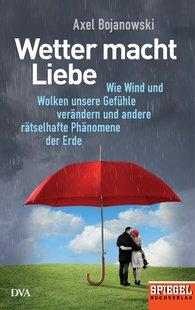 Axel  Bojanowski - Weather Makes Love